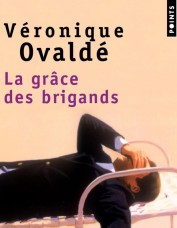 La-grace-des-brigands-de-Veronique-Ovalde_visuel_article2